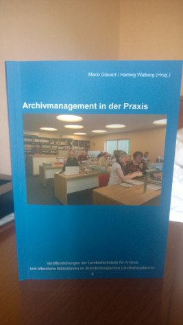 Archivmanagement in der Praxis